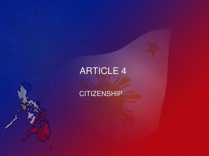 ARTICLE 4CITIZENSHIP