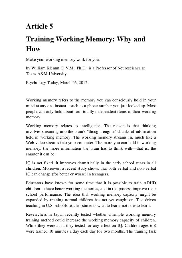 Article 5Training Working Memory: Why andHowMake your working memory work for you.by William Klemm, D.V.M., Ph.D., is a Pr...