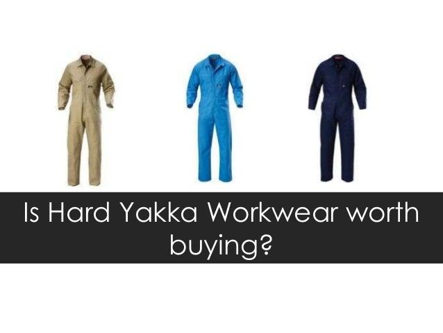 Is Hard Yakka Workwear worth           buying?