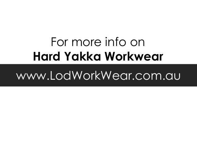 Is Hard Yakka Workwear Worth The Buy