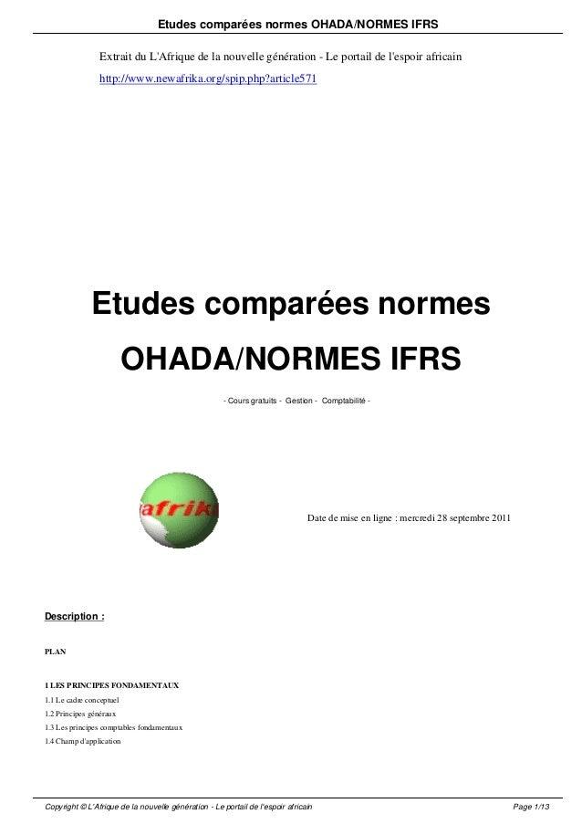 Etudes comparées normes OHADA/NORMES IFRS  Extrait du L'Afrique de la nouvelle génération - Le portail de l'espoir africai...