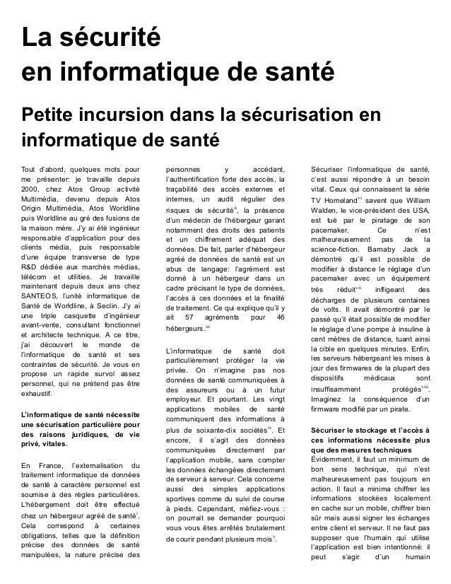 La sécurité en informatique de santé Petite incursion dans la sécurisation en informatique de santé Tout d'abord, quelques...