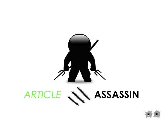 ARTICLE ASSASSIN