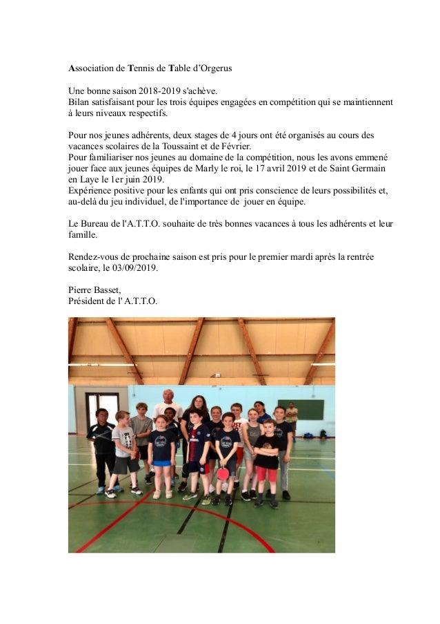 Association de Tennis de Table d'Orgerus Une bonne saison 2018-2019 s'achève. Bilan satisfaisant pour les trois équipes en...