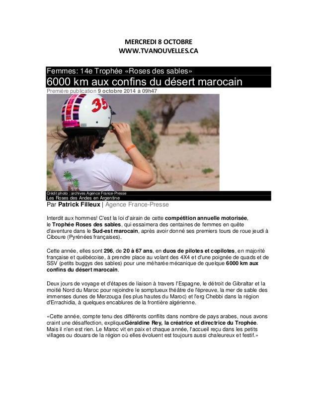 MERCREDI 8 OCTOBRE  WWW.TVANOUVELLES.CA  Femmes: 14e Trophée «Roses des sables»  6000 km aux confins du désert marocain  P...