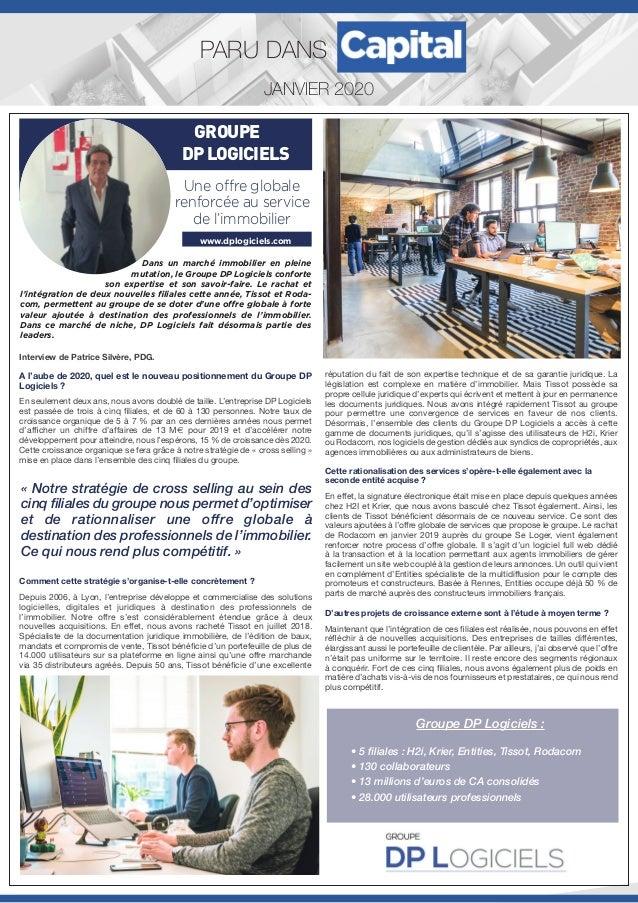 JANVIER 2020 PARU DANS Interview de Patrice Silvère, PDG. A l'aube de 2020, quel est le nouveau positionnement du Groupe D...