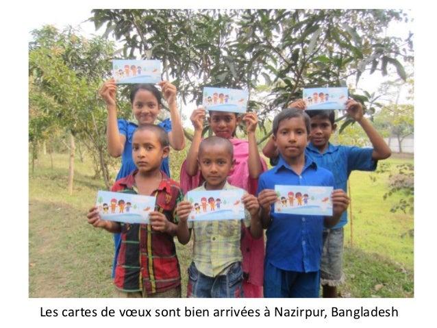 Les cartes de vœux sont bien arrivées à Nazirpur, Bangladesh