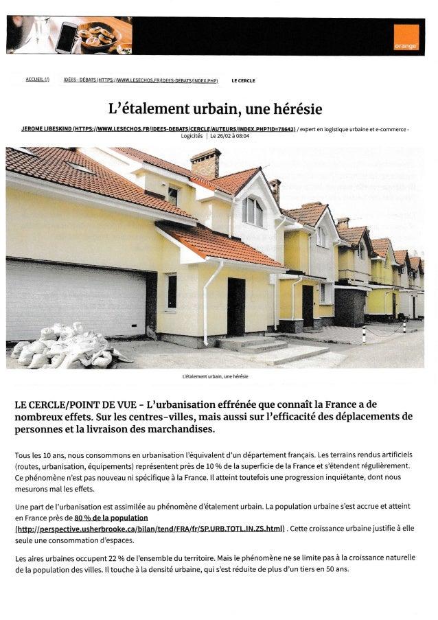 ACCUETL U) lp�ES-p�BArs(HTTps://www.LESEcHos.Fn/!llffi/-Nqex,pnE) LEcERcLE L'�talement urbain, une h�r�sie JEROME LIBESKIN...