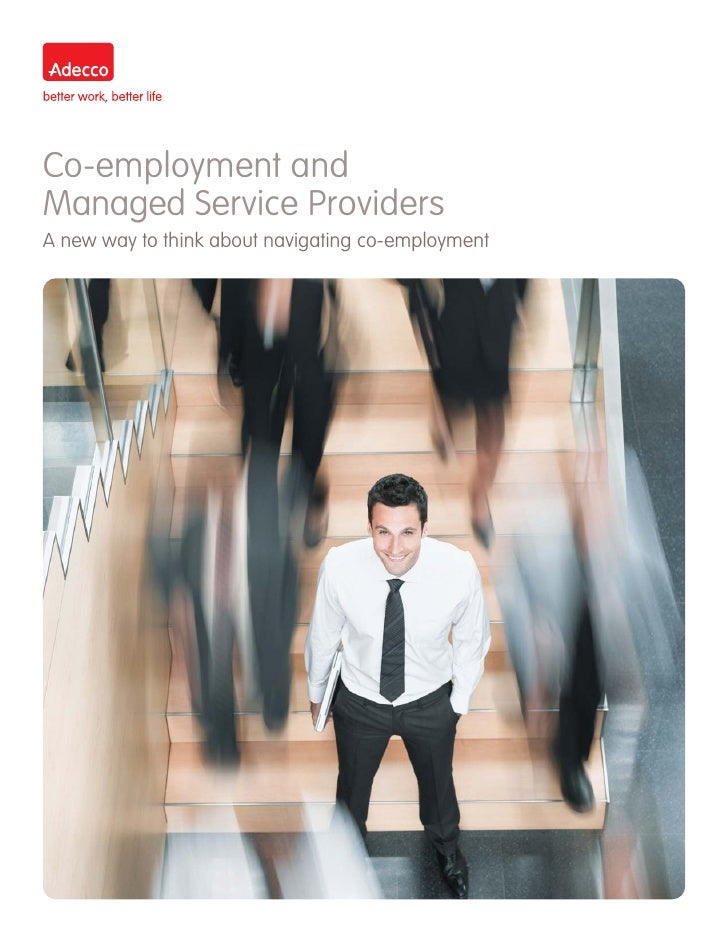 Co-employment andManaged Service ProvidersA new way to think about navigating co-employment