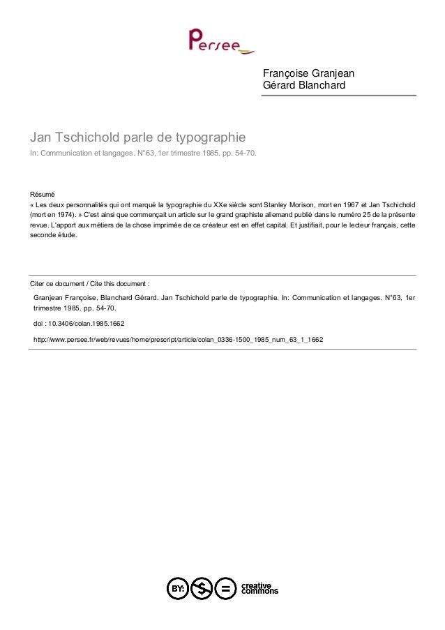Françoise Granjean Gérard Blanchard Jan Tschichold parle de typographie In: Communication et langages. N°63, 1er trimestre...