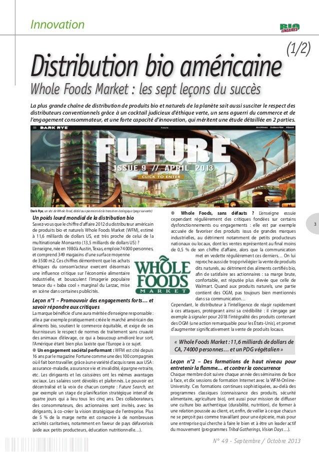 Innovation  Distribution bio américaine  (1/2)  Whole Foods Market : les sept leçons du succès  La plus grande chaîne de d...