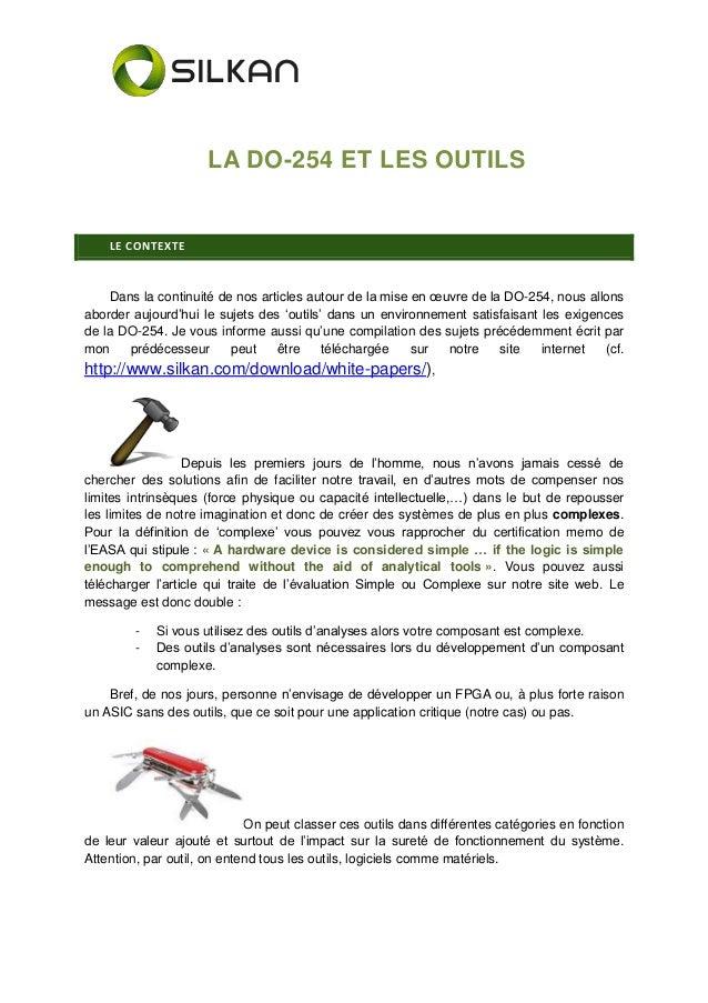LA DO-254 ET LES OUTILS LE CONTEXTE Dans la continuité de nos articles autour de la mise en œuvre de la DO-254, nous allon...
