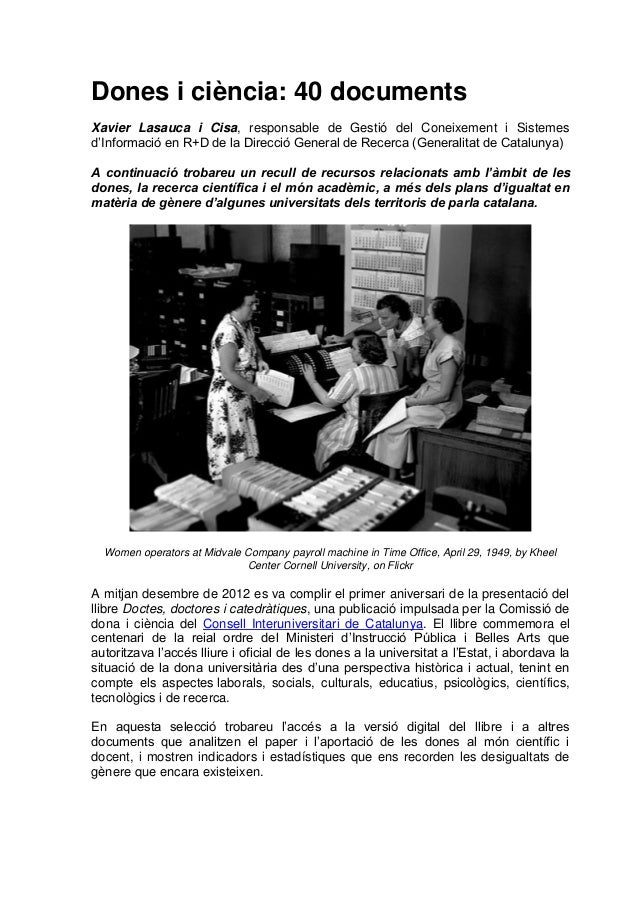 Dones i ciència: 40 documentsXavier Lasauca i Cisa, responsable de Gestió del Coneixement i Sistemesd'Informació en R+D de...