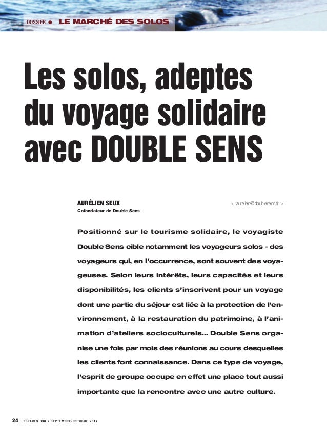 24 ESPACES 338 • SEPTEMBRE-OCTOBRE 2017 DOSSIER l LE MARCHÉ DES SOLOS AURÉLIEN SEUX < aurelien@doublesens.fr > Cofondateur...