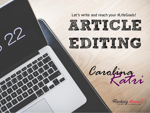 ARTICLE EDITING Let's write and reach your #LifeGoals!