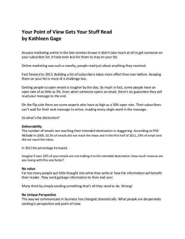 Your Point of View Gets Your Stuff Read by Kathleen Gage Anyone marketing online in the late nineties knows it didn't take...