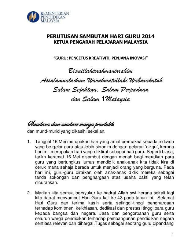 "1 PERUTUSAN SAMBUTAN HARI GURU 2014 KETUA PENGARAH PELAJARAN MALAYSIA ""GURU: PENCETUS KREATIVITI, PENJANA INOVASI"" Bismill..."