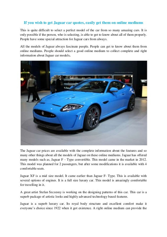 If You Wish To Get Jaguar Car Quotes, Easily Get Them On Online Mediums  This ...