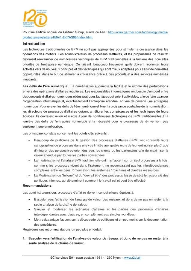 r2Ci services SA - case postale 1361 - 1260 Nyon – www.r2ci.ch Pour lire l'article original du Gartner Group, suivre ce li...