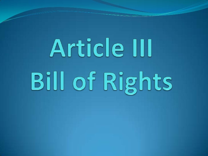 Article IIIBill of Rights<br />