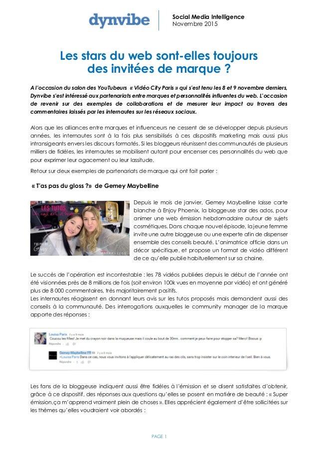 PAGE 1 Social Media Intelligence Novembre 2015 Les stars du web sont-elles toujours des invitées de marque ? A l'occasion ...