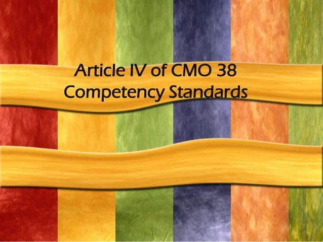 Article IV of CMO 38Competency Standards