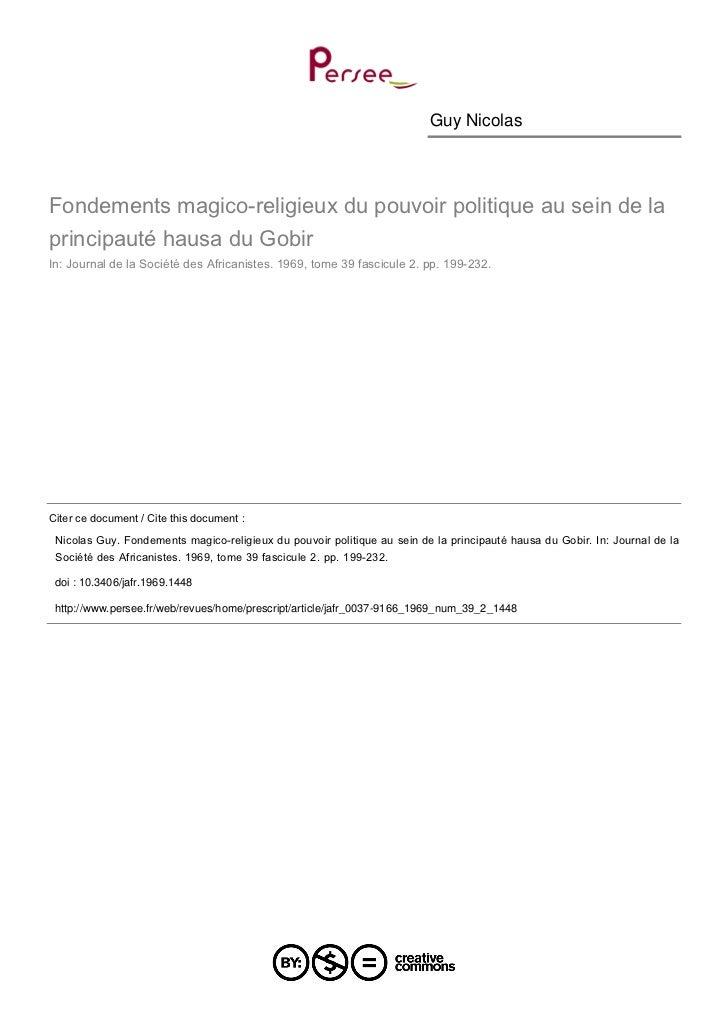 Guy NicolasFondements magico-religieux du pouvoir politique au sein de laprincipauté hausa du GobirIn: Journal de la Socié...