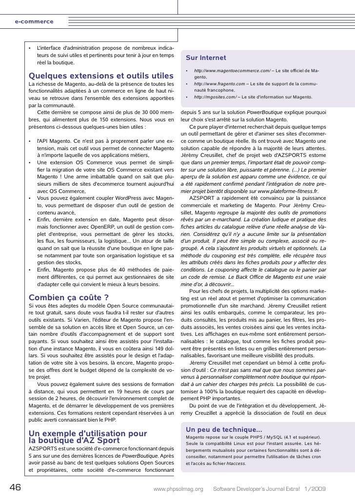 e-commerce         •   L'interface d'administration propose de nombreux indica-          teurs de suivi utiles et pertinen...