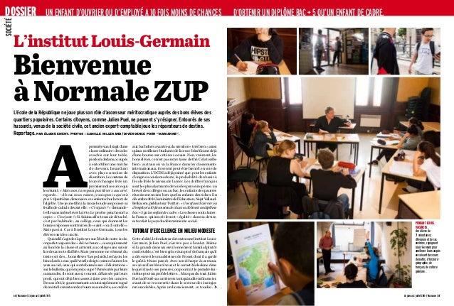 66 / Marianne / 26 juin au 2 juillet 2015 L'institutLouis-Germain Bienvenue àNormaleZUPL'école de la République ne joue pl...