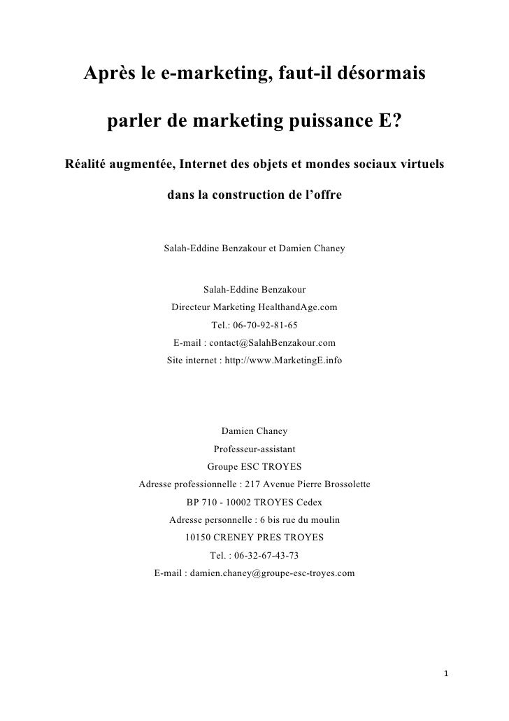 Après le e-marketing, faut-il désormais          parler de marketing puissance E? Réalité augmentée, Internet des objets e...