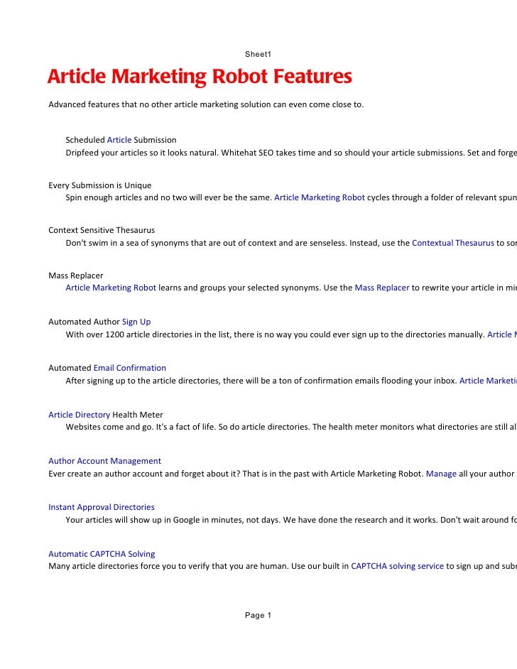 Sheet1Article Marketing Robot FeaturesAdvanced features that no other article marketing solution can even come close to.  ...