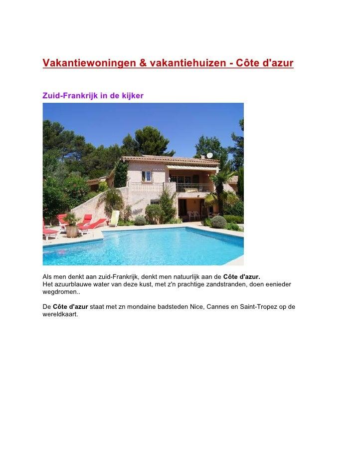 Vakantiewoningen & vakantiehuizen - Côte dazurZuid-Frankrijk in de kijkerAls men denkt aan zuid-Frankrijk, denkt men natuu...