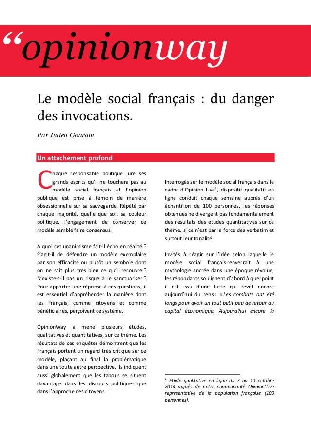 ''opinionway  Le mode le social français : du danger des invocations.  Par Julien Goarant  Un attachement profond  haque r...