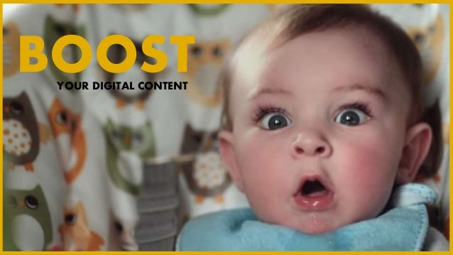 YOUR DIGITAL CONTENT BOOST