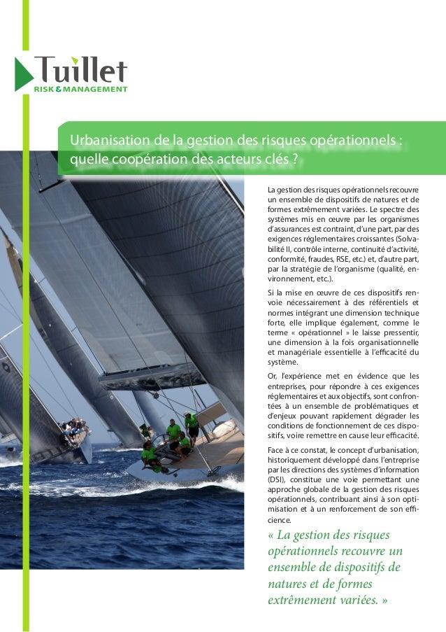 Urbanisation de la gestion des risques opérationnels :quelle coopération des acteurs clés ?                               ...