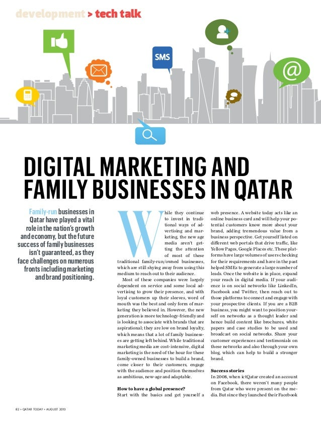 82 > qatar today > august 2013 W hile they continue to invest in tradi- tional ways of ad- vertising and mar- keting, the ...