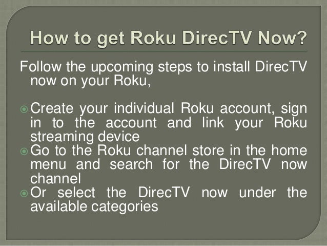 Article on direc tv now on roku