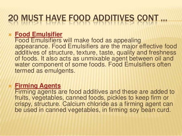 Article on food additives - 20 must have food additives by