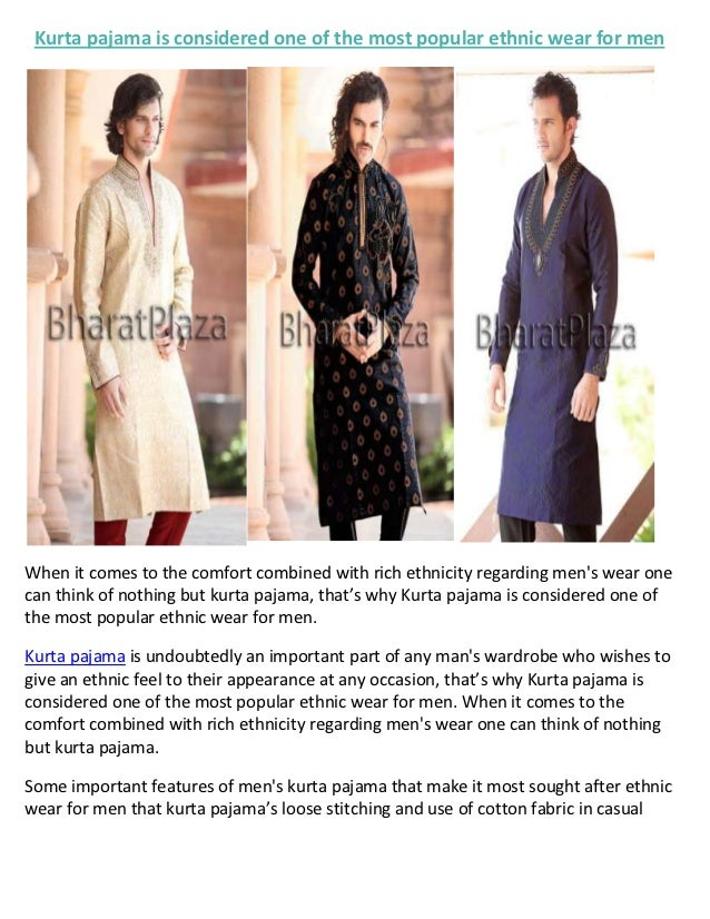 Kurta pajama is considered one of the most popular ethnic wear for menWhen it comes to the comfort combined with rich ethn...