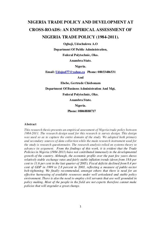 NIGERIA TRADE POLICY AND DEVELOPMENT AT   CROSS-ROADS: AN EMPIRICAL ASSESSMENT OF              NIGERIA TRADE POLICY (1984-...