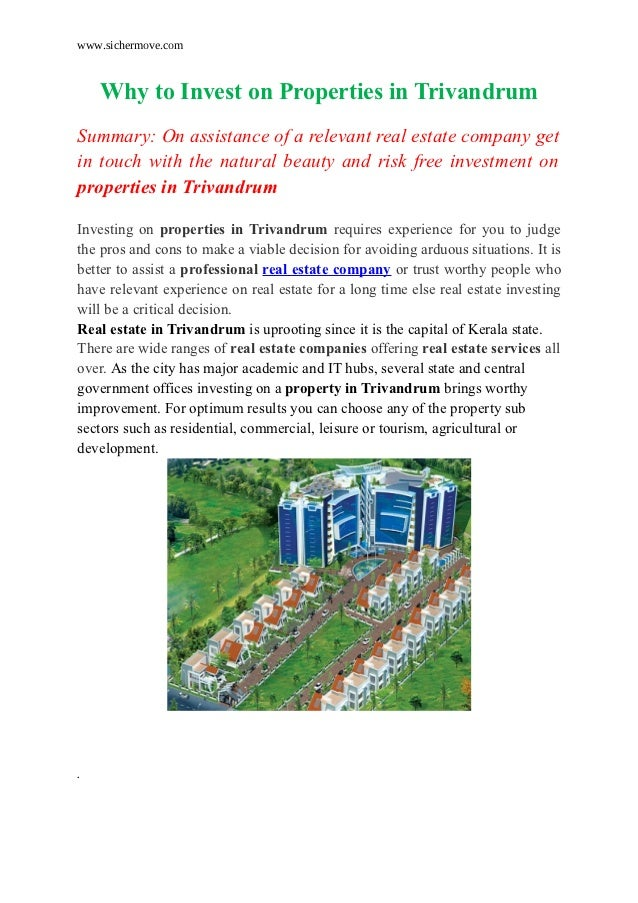 www.sichermove.com    Why to Invest on Properties in TrivandrumSummary: On assistance of a relevant real estate company ge...