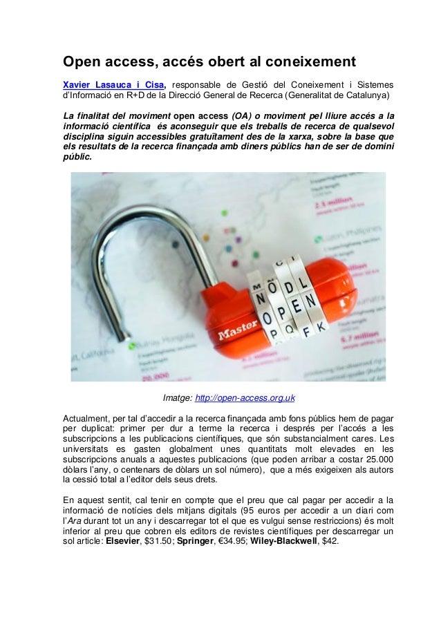 Open access, accés obert al coneixementXavier Lasauca i Cisa, responsable de Gestió del Coneixement i Sistemesd'Informació...