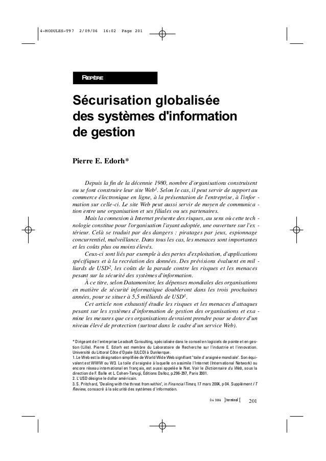 Sécurisation globalisée des systèmes d'information de gestion Pierre E. Edorh* Depuis la fin de la décennie 1980, nombre d...
