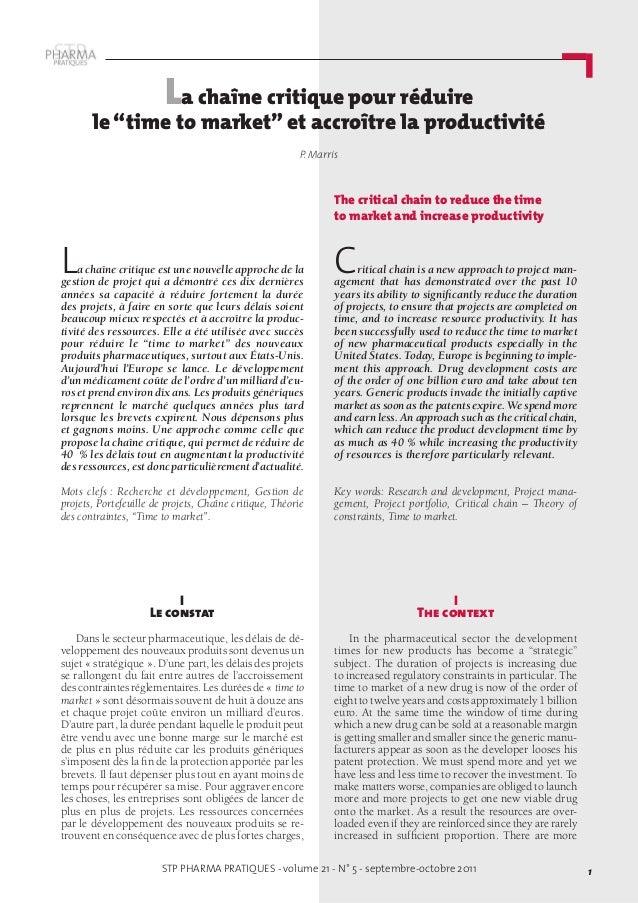 STP PHARMA PRATIQUES - volume 21 - N° 5 - septembre-octobre 2011 1 I Le constat Dans le secteur pharmaceutique, les délais...