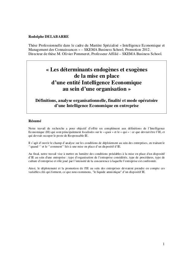 1 Rodolphe DELABARRE Thèse Professionnelle dans le cadre du Mastère Spécialisé « Intelligence Economique et Management des...