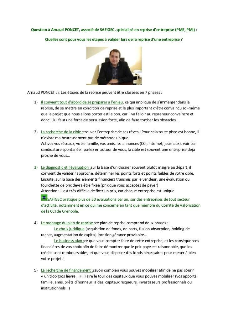 Question à Arnaud PONCET, associé de SAFIGEC, spécialisé en reprise d'entreprise (PME, PMI) :          Quelles sont pour v...