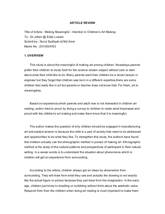 ARTICLE REVIEW Title of Article : Making Meaningful : Intention in Children's Art Making. To : Dr.Johan @ Eddy Luaran Subm...
