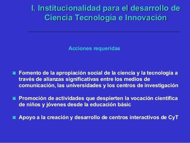  Modificación del modelo de enseñanza escolar de las ciencias  Fortalecer la formación doctoral en Colombia y vincular a...