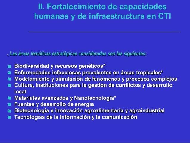 Acciones requeridas :  Desarrollar políticas de financiamiento y uso compartido para la adquisición de equipos científico...