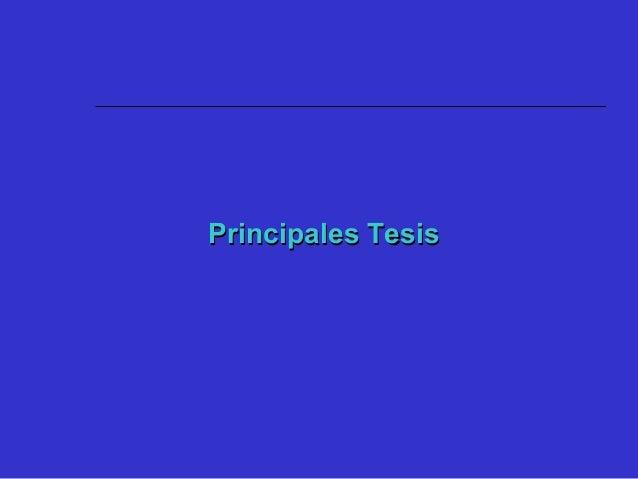 Principales TesisPrincipales Tesis 1. Relación Educación - Innovación - Crecimiento - Competitividad, en el contexto de la...